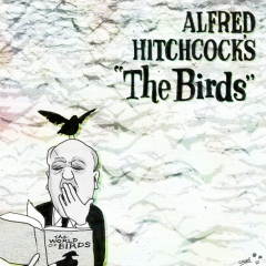 "Alfred Hitchcock's ""The Birds"""